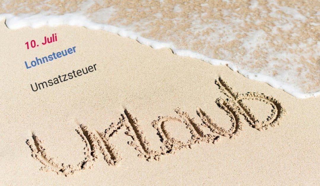 Juli: Urlaubszeit – Ferienzeit